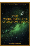 The World's Easiest Astronomy Book