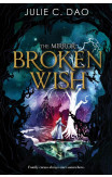 The Mirror: Broken Wish