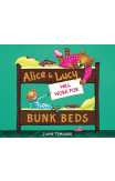 Alice & Lucy Will Work For Bunk Beds