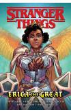 Stranger Things: Erica The Great (graphic Novel)