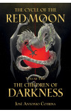 Cycle Of The Red Moon Volume 2, The: The Children Of Darkness