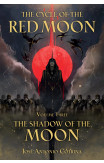 Cycle Of The Red Moon Volume 3, The : The Shadow Of The Moon