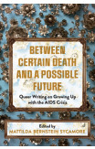 Between Certain Death And A Possible Future