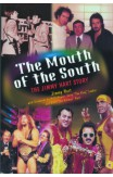 The Mouth Of The South