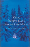 Our Twelve Days Before Christmas