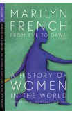 From Eve To Dawn, A History Of Women In The World, Volume Iii