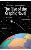 Rise Of The Graphic Novel, The (2nd Edition)