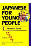 Japanese For Young People I: Student Book