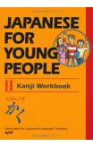 Japanese For Young People Ii Kanji Workbook