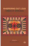 Whispering Out Loud: Voices Of Africana