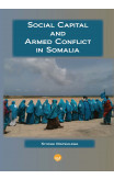 Social Capital And Armed Conflict In Somalia