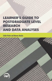 Learner's Guide To Postgraduate Level Research And Data Analyses