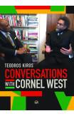 Conversations With Cornel West