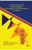 Innovation For Sustainable Integrated Development In Africa