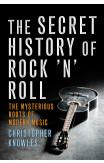 Secret History Of Rock 'n' Roll