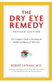 Dry Eye Remedy, The (revised Edition)