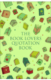 The Book Lover's Treasury Of Quotations