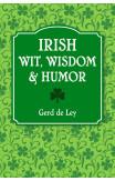 Irish Wit, Wisdom & Humor