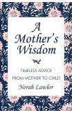 A Mother's Wisdom