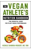 The Vegan Athlete's Nutrition Handbook