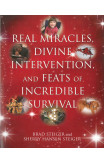 Real Miracles, Divine, Intervention And Feats Of Incredible Survival