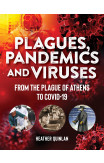 Plagues, Pandemics And Viruses