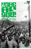 Wake Up You! The Fall & Rise Of Nigerian Rock 1972-1977 Volume 2