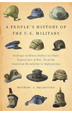 A People's History Of The U.s. Military