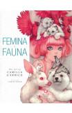 Femina And Fauna: The Art Of Camilla D'errico