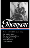 Virgil Thompson: Music Chronicles 1940 - 1954