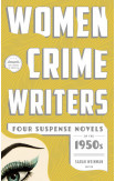 Women Crime Writers: Four Suspense Novels Of The 1950s