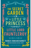 Frances Hodgson Burnett: The Secret Garden, A Little Princess, Little Lord Fauntleroy