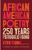 African American Poetry: : 250 Years Of Struggle & Song