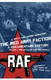 The Red Army Faction Volume 1: Projectiles For The People