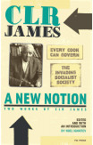 New Notion, A: Two Works By C.l.r. James
