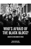 Who's Afraid Of The Black Blocs?