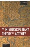 An Interdisciplinary Theory Of Activity
