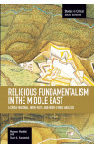Religious Fundamentalism In The Middle East: A Cross-national, Inter-faith, And Inter-ethnic Analysis