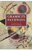 Gramsci's Pathways