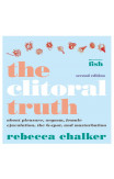 Clitoral Truth, The (2nd Edition)