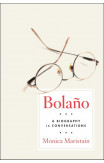 Bolano: A Biography