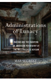 Administrations Of Lunacy