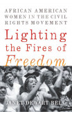 Lighting The Fires Of Freedom
