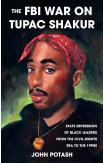 The FBI War On Tupac Shakur