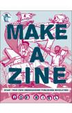 Make A Zine! (3rd Edition)