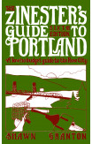 Zinester's Guide To Portland (6 Ed.)