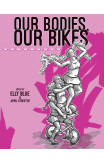 Our Bodies, Our Bikes