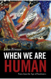 When We Are Human
