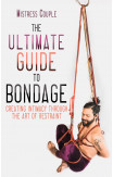 The Ultimate Guide To Bondage