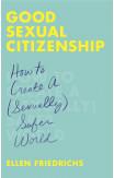 Good Sexual Citizenship